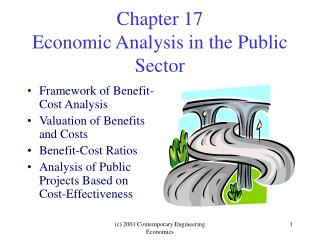 Chapter 17 Economic Analysis in the Public Sector