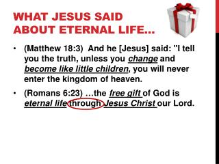 What Jesus Said about eternal Life…