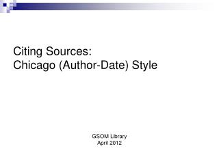 Citing Sources: Chicago (Author-Date) Style