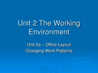 Unit 2 The Working Environment