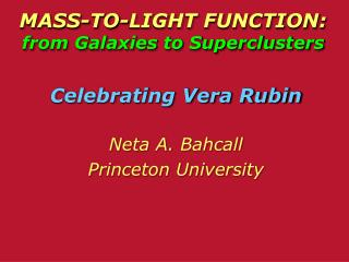 MASS-TO-LIGHT FUNCTION:  from Galaxies to Superclusters