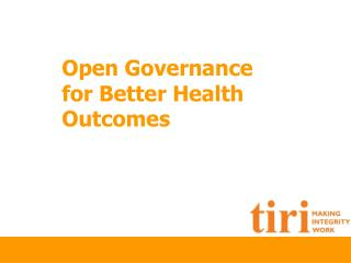Open Governance for Better Health Outcomes