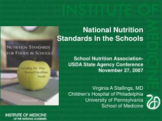 National Nutrition  Standards In the Schools School Nutrition Association- USDA State Agency Conference November 27, 200