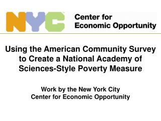 Using the American Community Survey to Create a National Academy of Sciences-Style Poverty Measure