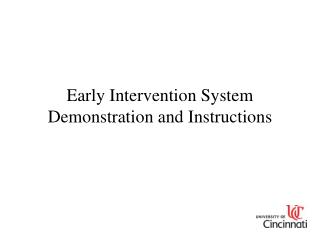 Early Intervention System Demonstration and Instructions