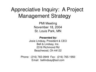 Appreciative Inquiry:  A Project Management Strategy