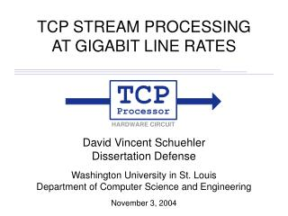 TCP STREAM PROCESSING AT GIGABIT LINE RATES