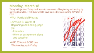 WU: Participial Phrases JOV Unit 8: Words of Beginning and Ending, page 54: Charades