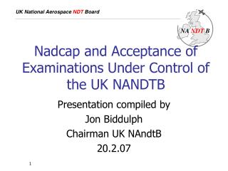 Nadcap and Acceptance of Examinations Under Control of the UK NANDTB