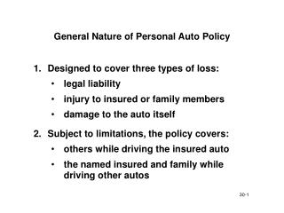 General Nature of Personal Auto Policy