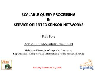 SCALABLE QUERY PROCESSING  IN  SERVICE  ORIENTED  SENSOR  NETWORKS