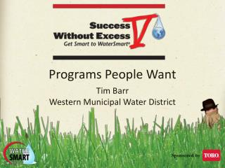 Programs People Want