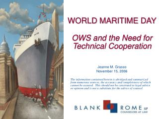 WORLD MARITIME DAY OWS and the Need for Technical Cooperation