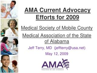 AMA Current Advocacy Efforts for 2009