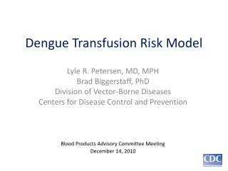 Dengue Transfusion Risk Model