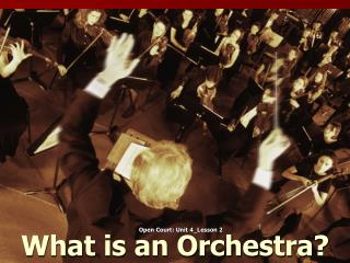 What is an Orchestra?
