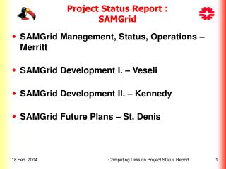 Project Status Report :  SAMGrid