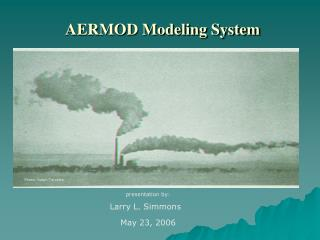 AERMOD Modeling System