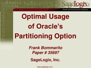 Optimal Usage  of Oracle's  Partitioning Option
