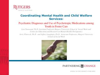 Coordinating Mental Health and Child Welfare Services: