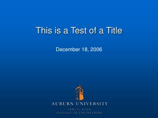 This is a Test of a Title December 18, 2006