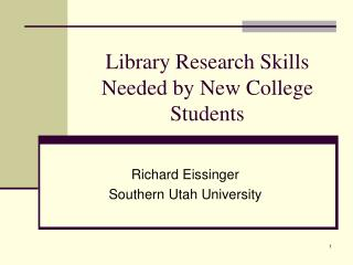 Library Research Skills Needed by New College Students