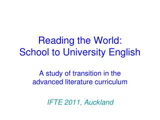 Reading the World:  School to University English