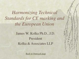 Harmonizing Technical Standards for CE marking and the European Union
