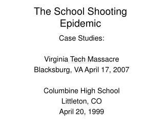 The School Shooting Epidemic