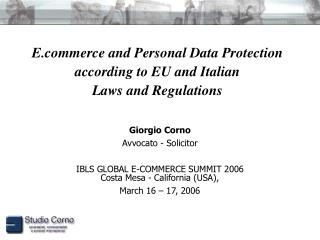 E.commerce and Personal Data Protection  according to EU and Italian  Laws and Regulations