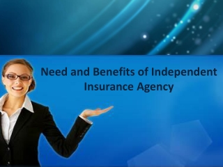 Why You Need an Independent Insurance agency