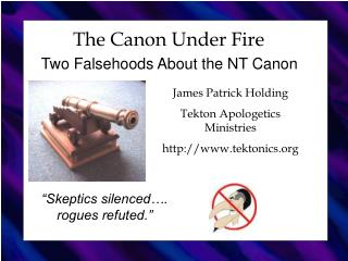 The Canon Under Fire