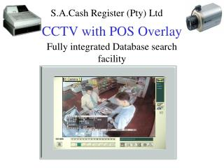 CCTV with POS Overlay
