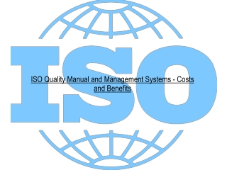 ISO Quality Manual and Management Systems -Costs and Benefit