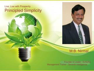 Live, Live with Prosperity Principled Simplicity