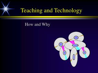 Teaching and Technology