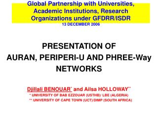 Global Partnership with Universities, Academic Institutions, Research Organizations under GFDRR/ISDR 13 DECEMBER 2006