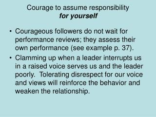 Courage to assume responsibility for yourself