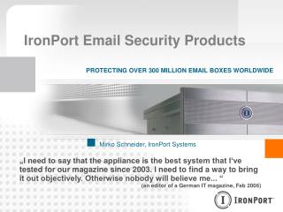 IronPort Email Security Products