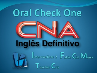 CNA InterTwo OralCheckTwo