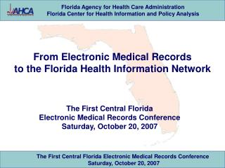 From Electronic Medical Records  to the Florida Health Information Network