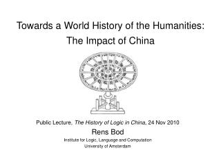 Towards a World History of the Humanities: The Impact of China