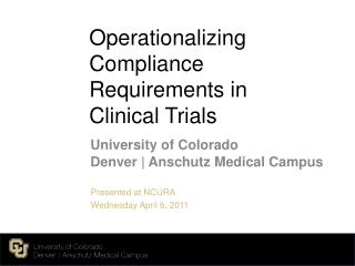 Operationalizing  Compliance Requirements in Clinical Trials