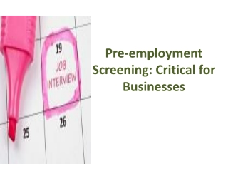 Pre-employment Screening: Critical for Businesses