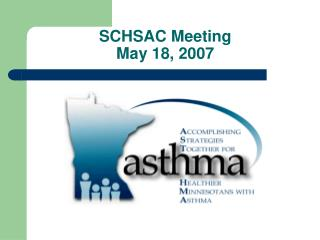 SCHSAC Meeting May 18, 2007