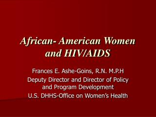 African- American Women and HIV/AIDS