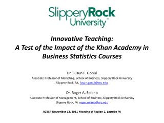 Innovative Teaching:  A Test of the Impact of the Khan Academy in Business Statistics Courses