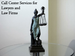 Call Center Services for Lawyers and Law Firms