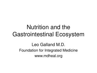 Nutrition and the Gastrointestinal Ecosystem