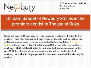 Dr. Sam Saadat of Newbury Smiles is the premiere dentist